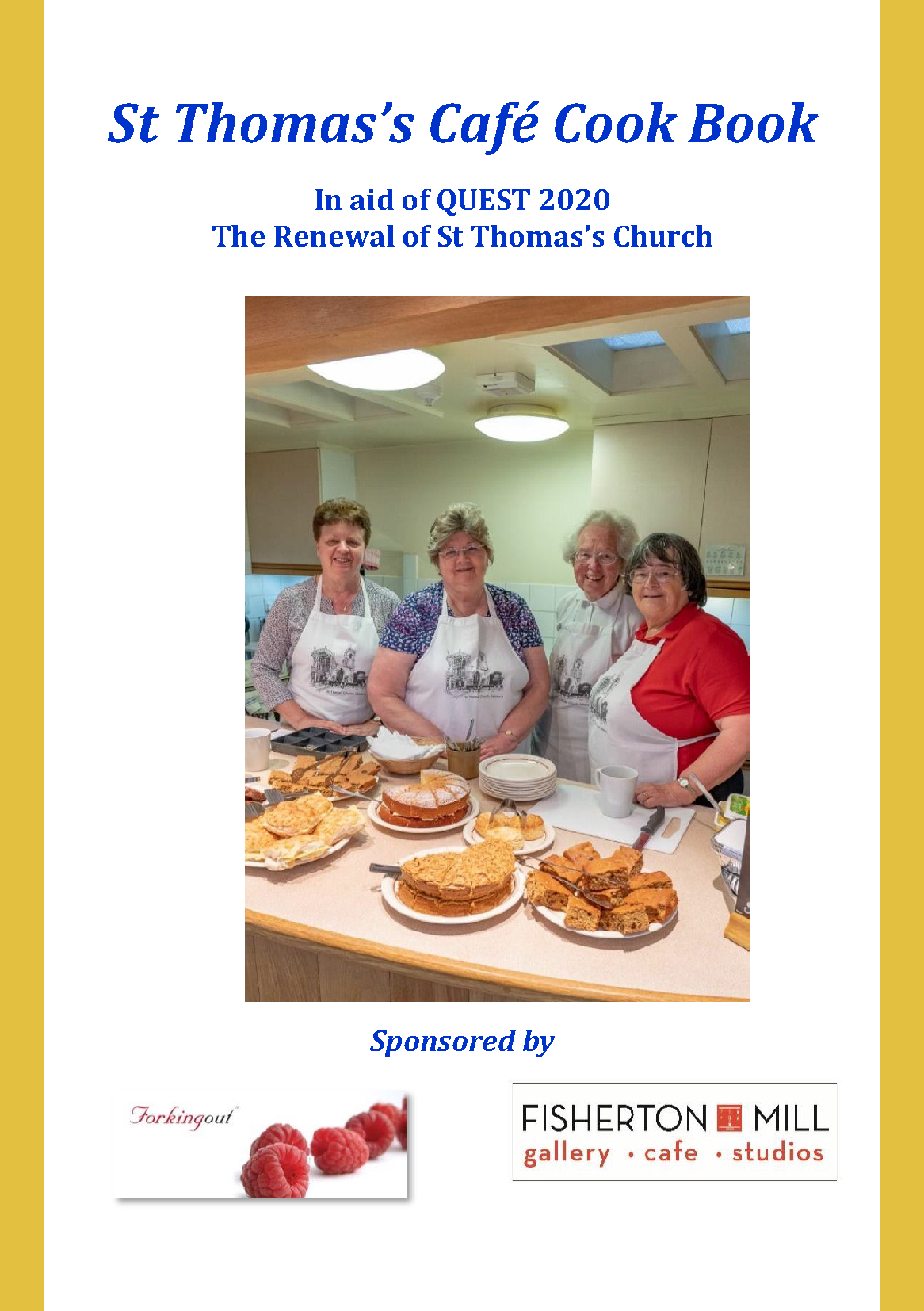 Fisherton Mill has recipes in the St Thomas's cook book - in aid of Quest 2020.
